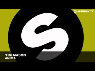 Tim Mason - Anima (Radio Edit)