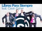 63. DJ Chus &amp David Penn feat. Cevin Fisher - Libres Para Siempre (Copyright Mix)
