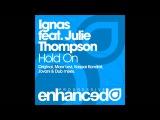 Ignas feat. Julie Thompson - Hold On (Maor Levi Club Mix)