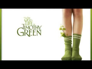 The Odd Life Of Timothy Green FULL Soundtrack