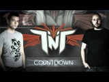 TNT Aka Technoboy 'N' Tuneboy - Countdown (Official Teaser)