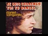 Daniel Vangarde - Toi Tu Danses
