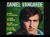 Daniel Vangarde - La Creme Au Chocolat