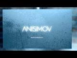 Dj Anisimov - Intro