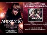 Dj Anisimov ft. Yana Tess - I can believe (Radio edit) [promo]