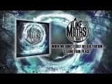 Like Moths To Flames - Learn Your Place
