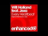 Will Holland feat. Jeza - Every Heartbeat (Original Mix)