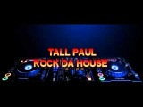 tall paul - rock da house ( fergie remix)