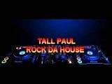 tall paul - rock da house ( fergie remix)