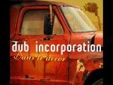 Dub Incorporation - Dans le Décor - 06 - Décor