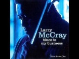 Larry McCray Blues is my Business