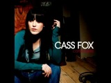 Cass Fox Little Bird