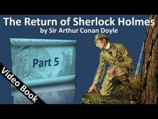 Part 5 - The Return of Sherlock Holmes Audiobook by Sir Arthur Conan Doyle (Adventures 12-13)