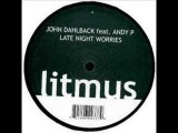 John Dahlback feat Andy P - Late Night Worries (Original mix)