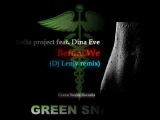 RoSa project feat Dina Eve - Before We (Dj Lemy remix) Green Snake Records