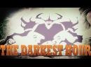 Dota 2 - The Darkest Hour