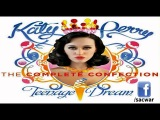 Katy Perry - The Complete Confection (Full Album Stream) [iTunes / Amazon MP3 Quality]