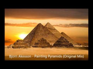 Bjorn Akesson - Painting Pyramids (Original Mix) [HD]