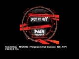 Kalashnikov - FUCKING ( Venganza & Dub Elements 2011 VIP ) ( FSRECS 005 )