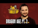 Dragon Age: Chris Hardwick, Kevin Sussman, and Sam Witwer on TableTop, episode 19 pt. 2