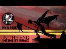 [REMIX] Linkin Park - In The End (wBurn It Down Bridge) [DL Link]