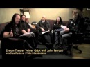Dream Theater Twitter Q&A with John Petrucci Do you write the music first and then write lyrics?