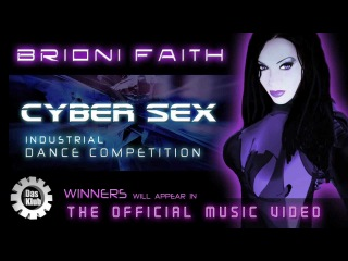 Brioni Faith - Cyber Sex - Industrial Dance Competition // Das Klub
