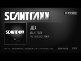 JDX - Wan Taim (The Anarchist Remix)