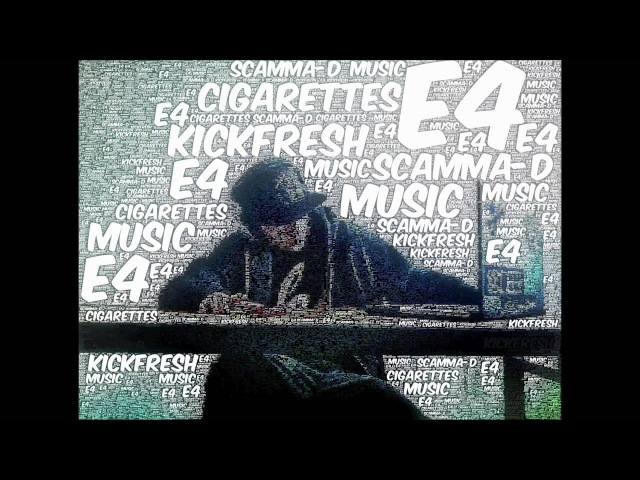 Scamma-D - I Dont Share Cigarettes (E4)