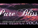 Ellie Lawson with Adrian&ampRaz - A New Moon Pure Bliss Vocals - The Best Of Vocal Trance 2012