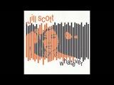 Jill Scott - Whatever (Quentin Harris Remix)