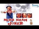 Mera Naam Joker (1972) - Mini Movie - Manoj Kumar,Simi Garewal,Rishi Kapoor,Raj Kapoor,Dharmendra
