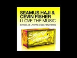 Seamus Haji &amp Cevin Fisher - I Love The Music (Manuel De La Mare &amp Alex Kenji Remix)