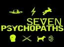 """Первый трейлер фильма """"Семь психопатовSeven Psychopaths"""""""