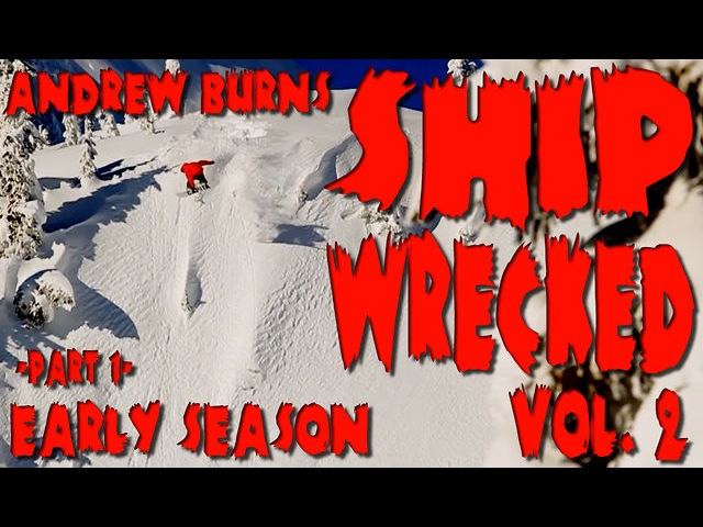 Andrew Burns ShipWrecked Vol.2 - Part 1 Early Season