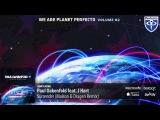 Paul Oakenfold feat. J Hart - Surrender (Maison &amp Dragen Remix) (We Are Planet Perfecto Vol. 2)
