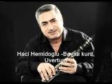 Haci Hemidoglu - Bayati kurd, Uvertura