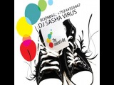 DJ SASHA VIRUS - THE STUDENT'S DAY