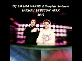 DJ SASHA VIRUS &amp 9roslav Solncev - LUXURY SESSION MIX