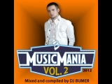 Music Mania Vol. 2 2012 (Mixed and Compiled by DJ Bumer)