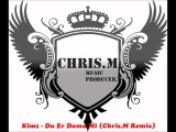 Kimz - Du Er Dama Mi (Chris.M Remix)