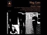 Slug Guts - Howlin'