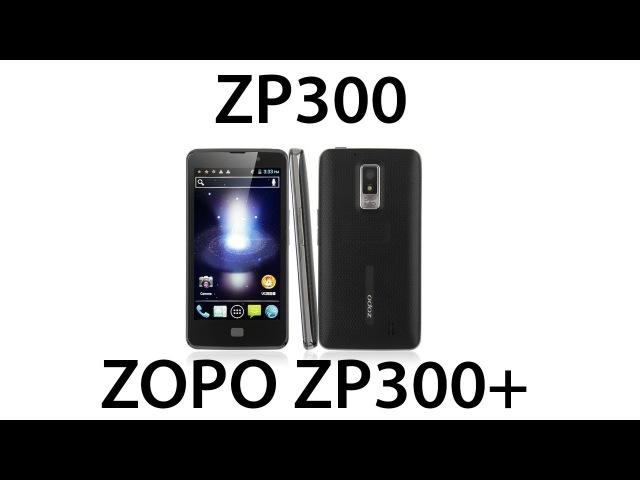 ZOPO ZP300