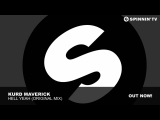 Kurd Maverick - Hell Yeah (Original Mix)