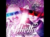 Steve Forest, Nicola Fasano - In De Ghetto (Johnny Beast Remix)