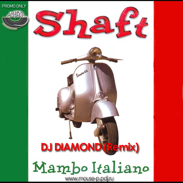 Shaft - Mambo Italiano (DJ DIAMOND REMIX)