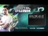 Digital Punk &amp MC Jeff - Keep It Bouncing (The R3belz Remix)