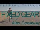 PARADOX VISUALS x ALEX CONAWAY