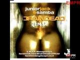 Junior Jack - E Samba (BrainDeaD Remix) (2011)
