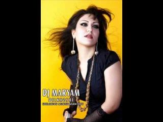 Dj Maryam (Mahshar) - Delkhoshi » Freewka.com - Смотреть онлайн в хорощем качестве